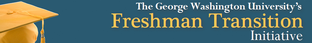 The George Washinton University's Freshman Transition Initiative